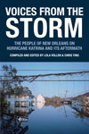  Voices from the Storm: The People of New Orleans on Hurricane Katrina and Its Aftermath 