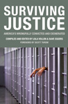  Surviving Justice: Americas Wrongfully Convicted and Exonerated 