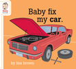 Baby Fix My Car